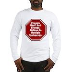 Multiple Universes Long Sleeve T-Shirt