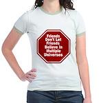 Multiple Universes Jr. Ringer T-Shirt