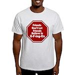 U-F-ing-Os Light T-Shirt