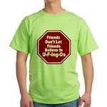 U-F-ing-Os Green T-Shirt