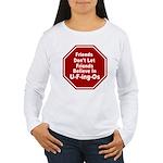 U-F-ing-Os Women's Long Sleeve T-Shirt
