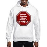 U-F-ing-Os Hooded Sweatshirt