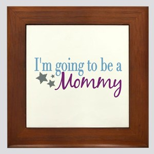 Going to be a Mommy Framed Tile