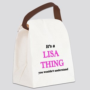 It's a Lisa thing, you wouldn Canvas Lunch Bag