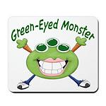 Green Eyed Monster Mousepad