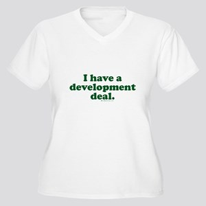 I Have a Development Deal! Women's Plus Size V-Nec