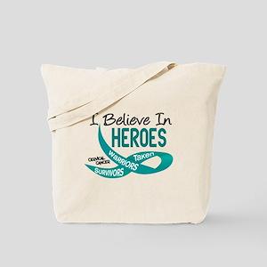 I Believe In Heroes CERVICAL CANCER Tote Bag