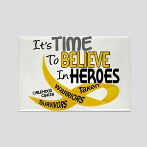 Time To Believe CHILDHOOD CANCER Rectangle Magnet