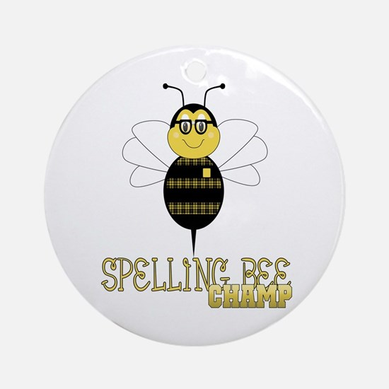 Spelling Bee Champ Ornament (Round)
