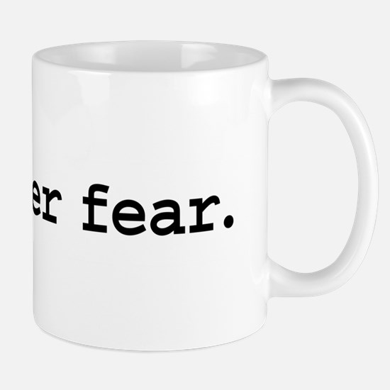 hope over fear. Mug