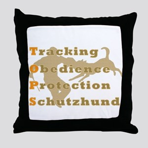 Schutzhund is TOPS Throw Pillow