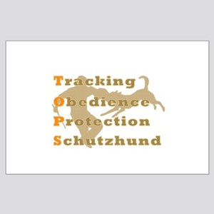Schutzhund is TOPS Large Poster