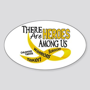 Heroes Among Us CHILDHOOD CANCER Oval Sticker