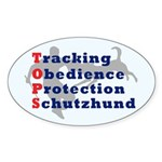 Schutzhund is TOPS Oval Sticker (50 pk)