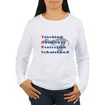 Schutzhund is TOPS Women's Long Sleeve T-Shirt