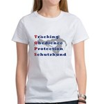 Schutzhund is TOPS Women's T-Shirt