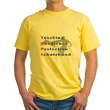 Schutzhund is TOPS Yellow T-Shirt