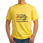 Schutzhund is TOPS Yellow T-Shirt