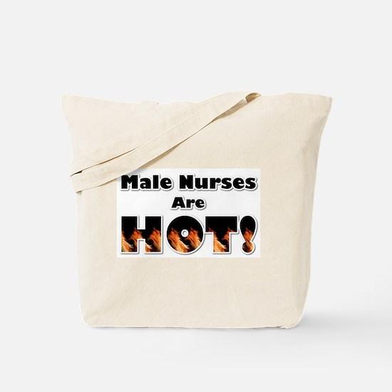 Male Nurses are Hot Tote Bag