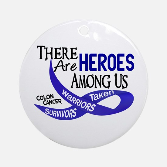 Heroes Among Us COLON CANCER Ornament (Round)