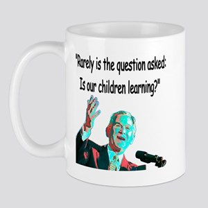...Is our children learning? Mug