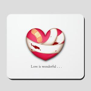 Love is Wonderful Mousepad