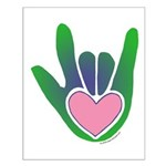 Green/Pink Heart ILY Hand Small Poster