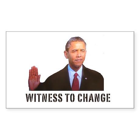 Obama Witness To Change Rectangle Sticker