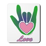 Green/Pink Love Hand Mousepad