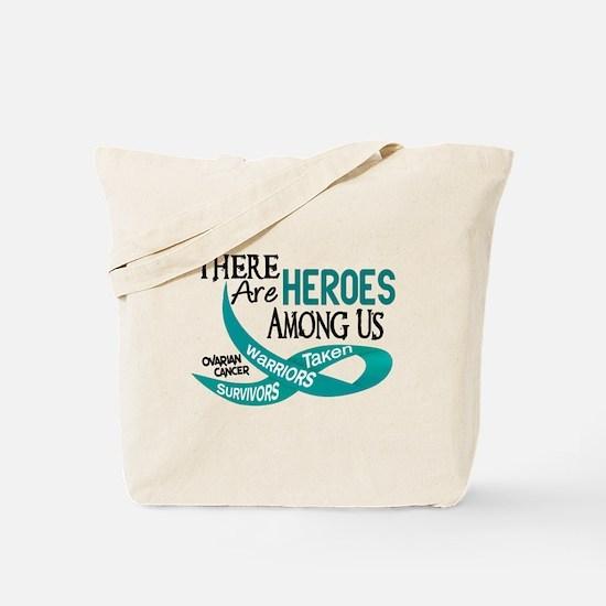 Heroes Among Us OVARIAN CANCER Tote Bag