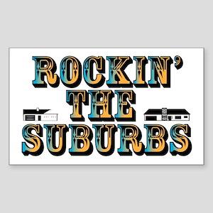 Rockin the Suburbs Rectangle Sticker
