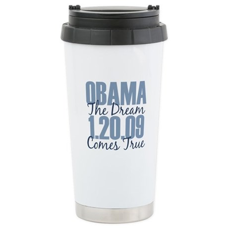 Obama The Dream Comes True Stainless Steel Travel