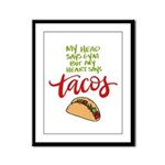 My Heart says Tacos Framed Panel Print