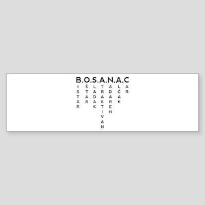 B.O.S.A.N.A.C Bumper Sticker