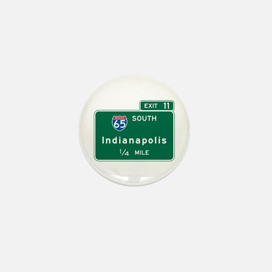 Indianapolis, IN Highway Sign Mini Button