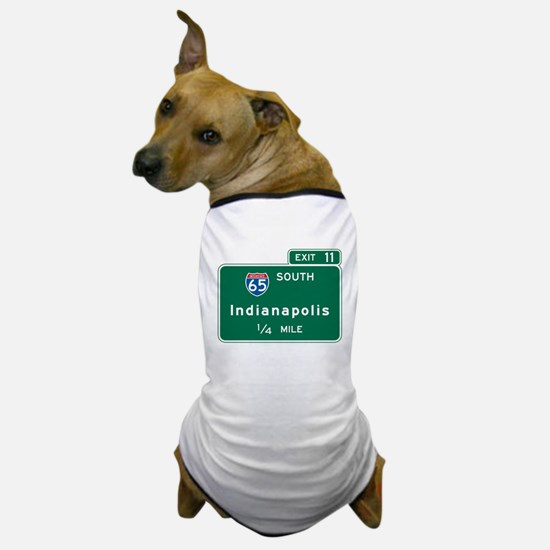 Indianapolis, IN Highway Sign Dog T-Shirt