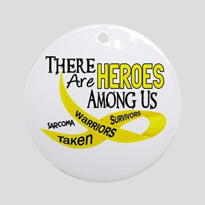 Heroes Among Us SARCOMA Ornament (Round)