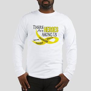 Heroes Among Us SARCOMA Long Sleeve T-Shirt