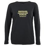 Impolite Arrogant Woman T-Shirt