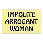 Impolite Arrogant Woman Sticker