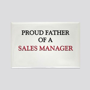 Proud Father Of A SALES MANAGER Rectangle Magnet