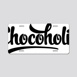 Chocoholic Aluminum License Plate