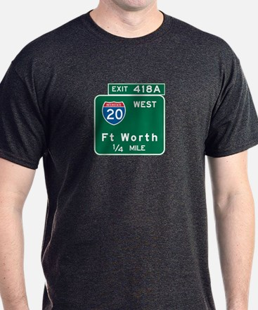 Fort Worth, TX Highway Sign T-Shirt