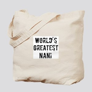 Worlds Greatest Nani Tote Bag