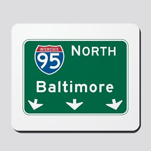 Baltimore, MD Highway Sign Mousepad