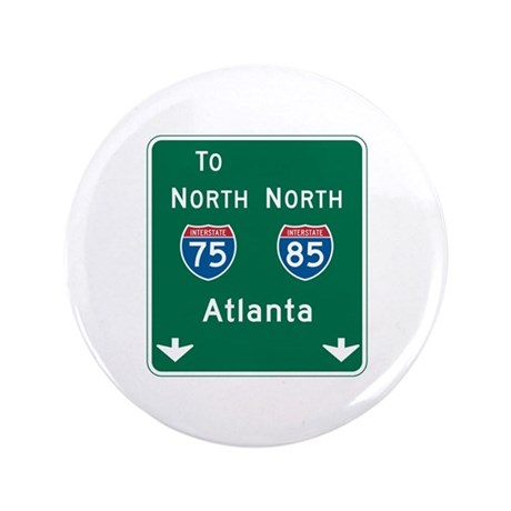 "Atlanta, GA Highway Sign 3.5"" Button (100 pack)"
