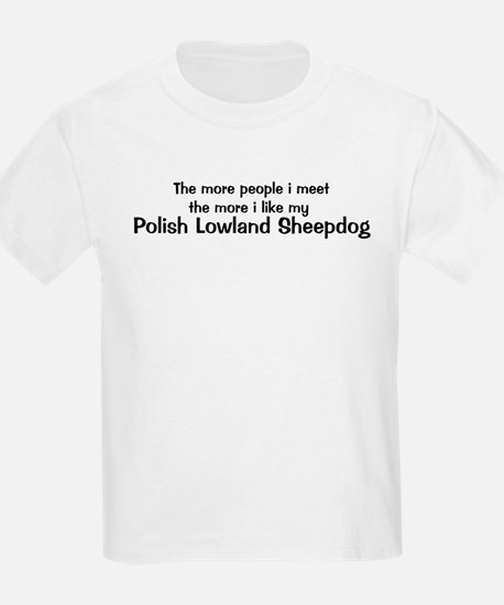 I like my Polish Lowland Shee T-Shirt
