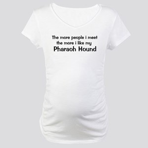 I like my Pharaoh Hound Maternity T-Shirt