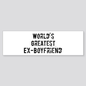 Worlds Greatest Ex-Boyfriend Bumper Sticker