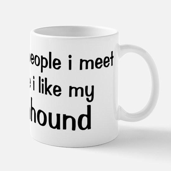 I like my Coonhound Mug